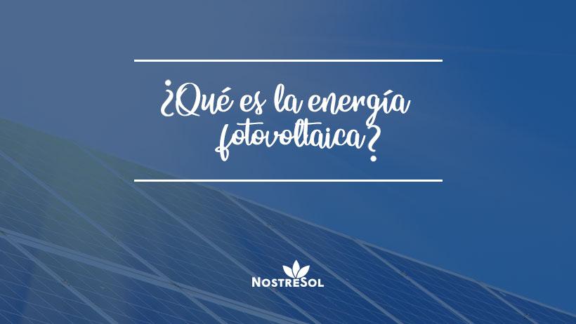 qué-es-la-energía-fotovoltaica