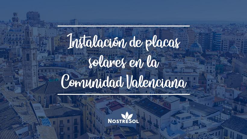 Ventajas de la energía solar en la Comunidad Valenciana